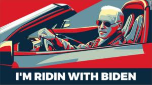 Riden With Biden!